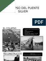 Colapso Del Puente Silver