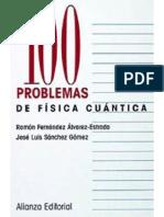 100 problemas de física cuántica - Álvarez-Estrada & Sanchez Gomez.pdf