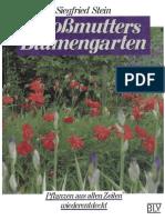 Grossmutters Blumengarten. Pflanzen