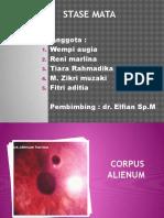 CORPUS ALIENUM PADA KORNEA KANAN CASE 1.pptx