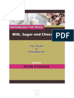 The Disturbing Truth-Milk, Sugar and Chocolates