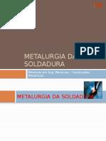 Metalurgia Da Soldadura