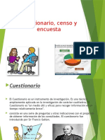Cuestionario, Censo y Encuesta
