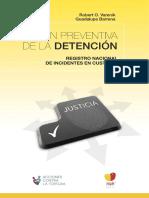 Gestion Preventiva de La Detencion. Registro nacional de incidentes en custodia