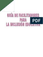 Guia de Facilitadores Para La Inclusion Educativa