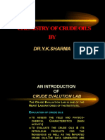 Chemistry of Crudes- Dr y k Sharma
