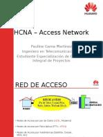 HCNA – Access Network