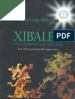 Rud Van Akkeren_Xib'Alba y El Nacimiento Del Nuevo Sol