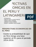 Perspectivas Economicas en El Peru y Latinoamerica