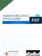 Diabetes Mellitus e Hipoglucemia