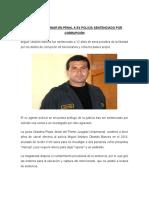ORDENAN INTERNAR EN PENAL A EX POLICÍA SENTENCIADO POR CORRUPCIÓN