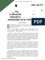 La Jornada_ ¿Una Evaluación Educativa Sustentada en La Violencia