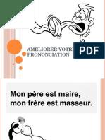 Améliorer votre prononciation.pptx