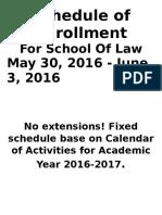 Schedule of Enrollment
