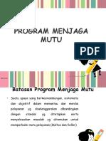 Program Menjaga Mutu