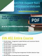 FIN 402 MASTER Expect Success Fin402masterdotcom