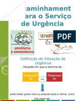 Encaminhamento Para o Serviço de Urgência