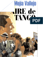 Aire de Tango, Manuel Mejía Vallejo