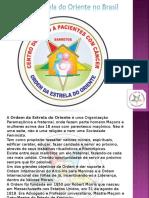 História Da Ordem Estrela Do Oriente e Sua Atuação No Oriente de Barretos Estado de São Paulo - Brasil