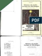 Novalis. Himmos a la noche. Enrique de Ofterdingen; [ed. tr. Eustaquio Barjau] Madrid Cátedra, 1998.