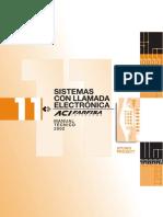 Sistema con llamada electrónica y Manual Portero electrico