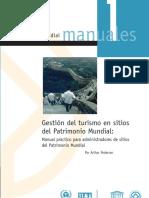 Gestión Del Turismo en Sitios Del Patrimonio Mundial - Manual Práctico Para Administradores de Sitios Del Patrimonio Mundial
