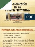 prolongacion y Prorroga Prision Preventiva