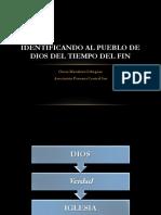 Identificando Al Pueblo de Dios Del Tiempo Del Fin