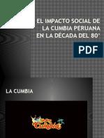 El Impacto Social de La Cumbia Peruana