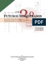 Quem São os Futuros Magistados? - Estudo de caracterização Sociográfica dos Auditores de Justiça do 3..º Curso de Formação para Magistrados dos tribunais Administrativos e Fiscais