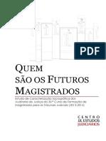 Quem São os Futuros Magistrados? - Estudo de Caracterização Sociográfica dos Auditores de Justiça do 30.º Curso de Formação de Magistrados para os Tribunais Judiciais