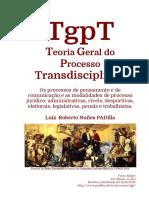 TgpT Teoria Geral do Processo Transdisciplinar E-book by Professor PADilla edição 2016