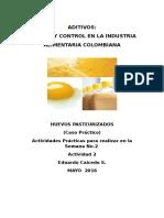 Aditivos Analisis y Control de Calidad en La Industria Alimetaria- Etiqueta - Actividad 2 - Semana 2