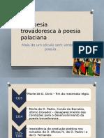 Da Poesia Trovadoresca à Poesia Palaciana