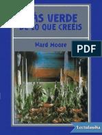 Mas Verde de Lo Que Creeis - Ward Moore