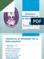 Historia y Definiciones de La Naturopatía