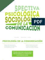 Perspectiva psicológica y sociológica de la comunicación