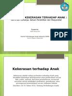 9. Pencegahan Kekerasan Terhadap Anak_Dr. Susanto_KPAI