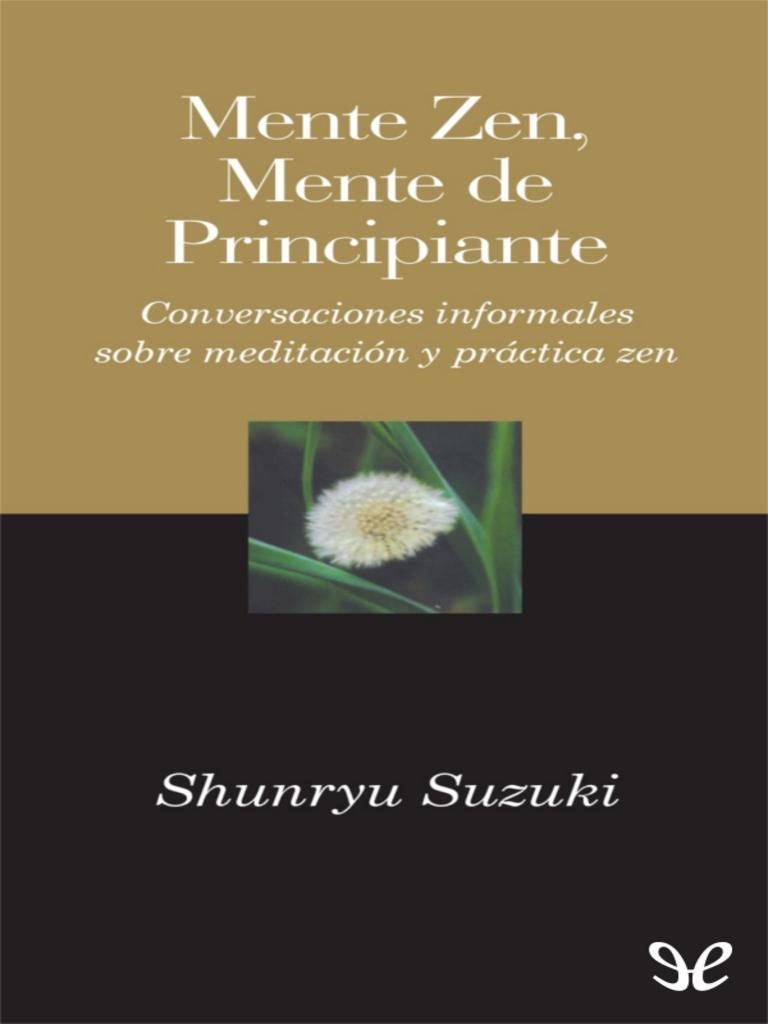 Suzuki, Shunryu - Mente Zen, mente de principiante [11713] (r1.0 ...