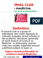 JOURNAL CLUBin medicinepreparation and presentation  Dr.T.V.Rao MD