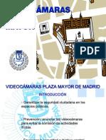 Videocámaras Plaza Mayor de Madrid1
