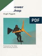 Hugh Piggott - Windpower Workshop Building Your Own Wind Turbine