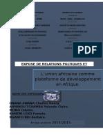 Exposé Sur l'Union Africaine Comme Plateforme de Développement en Afrique.