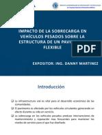 IMPACTO DE SOBRECARGA EN VEHICULOS PESADOS SOBRE ESTRUCTURA DE UN PAVIMENTO FLAXIBLE - DANNY MARTINEZ RODRIGUEZ.pdf
