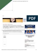 Colombia Regulará El Uso de Bolsas de Plástico _ ELESPECTADOR