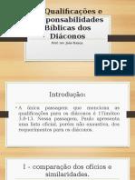 As Qualificações e Responsabilidades Bíblicas Dos Diáconos