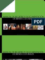 Manual Registro y Documentación de Bienes Culturales