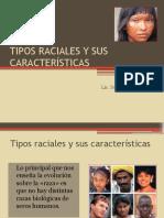 Tipos Raciales y Sus Características