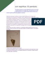 Contacto Con Espiritus y Pendulo ( Muy Bueno )
