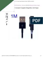 Sony Xperia Z1 Y Z1 Compact Cargador Magnetico Usb Negro - $ 180